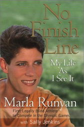 No Finish Line by Marla Runyan