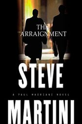 The Arraignment by Steve Martini