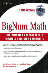 BigNum Math: Implementing Cryptographic Multiple Precision Arithmetic by Tom St Denis