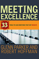 Meeting Excellence by Glenn M. Parker