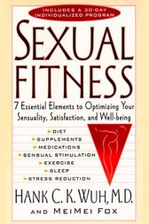 Sexual Fitness by Hank C. K. Wuh