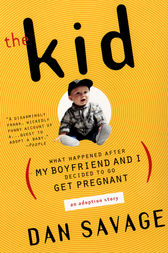 The Kid by Dan Savage