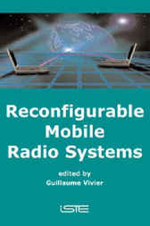 Reconfigurable Mobile Radio Systems by Guillaume Vivier