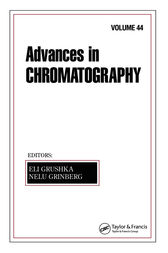 Advances In Chromatography by Eli Grushka