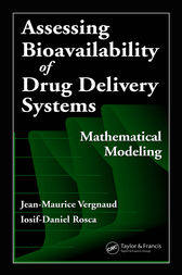 Assessing Bioavailablility of Drug Delivery Systems by Jean-Maurice Vergnaud