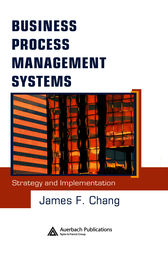 Business Process Management Systems by James F. Chang