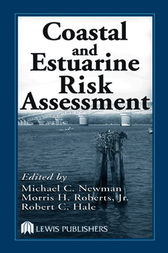 Coastal and Estuarine Risk Assessment by Jr. Roberts