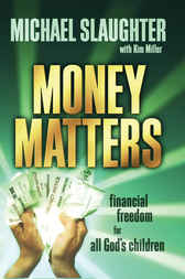 Money Matters by Michael B. Slaughter