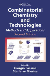 Combinatorial Chemistry and Technologies by Stanislav Miertus