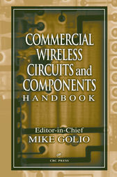Commercial Wireless Circuits and Components Handbook by Mike Golio