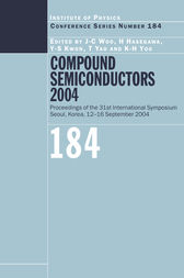 Compound Semiconductors 2004 by J.C. Woo