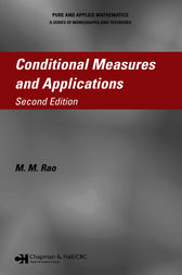 Conditional Measures and Applications by M.M. Rao