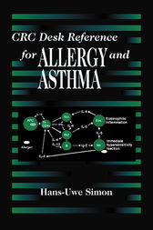 CRC Desk Reference for Allergy and Asthma by Hans-Uwe Simon