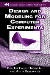 Design and Modeling for Computer Experiments by Kai-Tai Fang