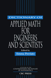 Dictionary of Applied Math for Engineers and Scientists by Emma Previato