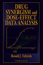 Drug Synergism and Dose-Effect Data Analysis by Ronald J. Tallarida