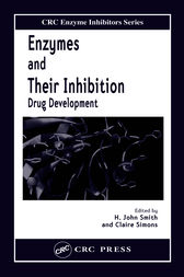 Enzymes and Their Inhibitors by H. John Smith