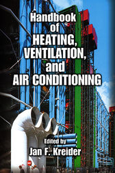 Handbook of Heating, Ventilation, and Air Conditioning by Jan F. Kreider
