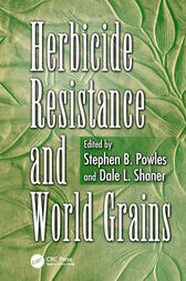 Herbicide Resistance and World Grains by Stephen B. Powles