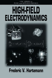 High-Field Electrodynamics by Frederic V. Hartemann