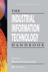 The Industrial Information Technology Handbook by Richard Zurawski