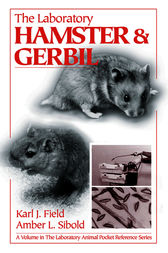 The Laboratory  Hamster and Gerbil by Karl J. Field
