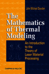 The Mathematics of Thermal Modeling by John Michael Dowden