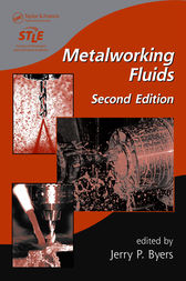 Metalworking Fluids, Second Edition by Jerry P. Byers