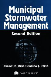Municipal Stormwater Management, Second Edition by Thomas N. Debo