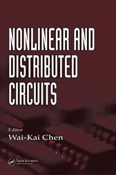Nonlinear and Distributed Circuits by Wai-Kai Chen