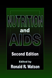 Nutrition and AIDS, Second Edition by Ronald Ross Watson