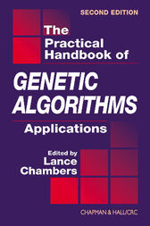 The Practical Handbook of Genetic Algorithms by Lance D. Chambers