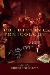 Predictive Toxicology by Christoph Helma