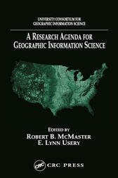 A Research Agenda for Geographic Information Science by Robert B. McMaster