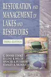 Restoration and Management of Lakes and Reservoirs, Third Edition by G. Dennis Cooke