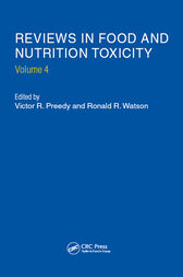 Reviews in Food and Nutrition Toxicity, Volume 4 by Victor R. Preedy