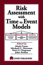 Risk Assessment with Time to Event Models by Mark Crane