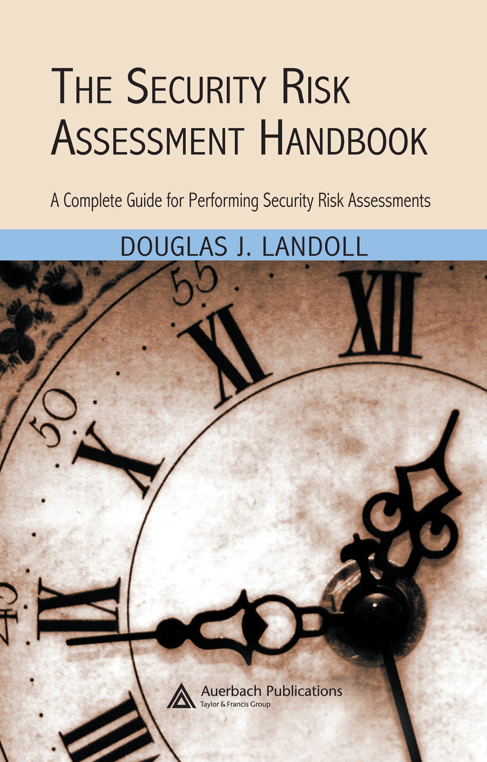 Download Ebook The Security Risk Assessment Handbook by Douglas J. Landoll Pdf
