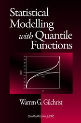 Statistical Modelling with Quantile Functions by Warren Gilchrist