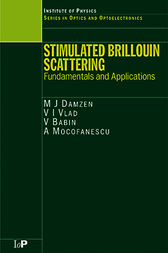 Stimulated Brillouin Scattering by M J Damzen