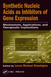 Synthetic Nucleic Acids as Inhibitors of Gene Expression by Levon Michael Khachigian