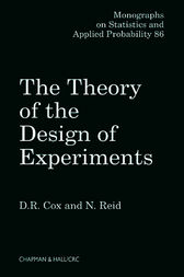 The Theory of the Design of Experiments by D.R. Cox