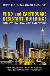Wind and Earthquake Resistant Buildings by Bungale S. Taranath