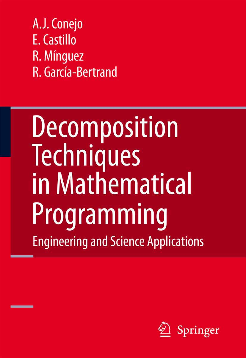 Download Ebook Decomposition Techniques in Mathematical Programming by Antonio J. Conejo Pdf