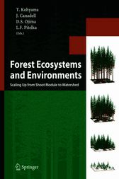 Forest Ecosystems and Environments by Takashi Kohyama