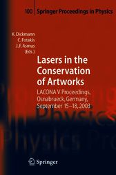 Lasers in the Conservation of Artworks by Klaus Dickmann