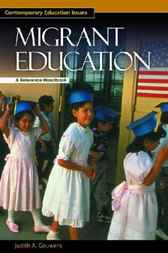Migrant Education by Judith A. Gouwens