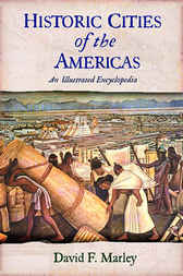 Historic Cities of the Americas by David F. Marley
