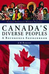 Canada's Diverse Peoples by J.M. Bumsted