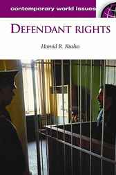 Defendant Rights by Hamid R. Kusha